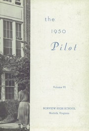 Page 7, 1950 Edition, Norview High School - Pilot Yearbook (Norfolk, VA) online yearbook collection