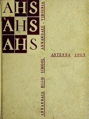 Annandale High School - Antenna Yearbook (Annandale, VA) online yearbook collection, 1963 Edition, Page 1
