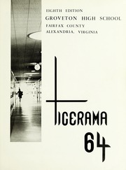 Page 3, 1964 Edition, Groveton High School - Tigerama Yearbook (Alexandria, VA) online yearbook collection