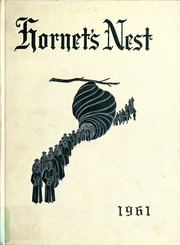 1961 Edition, Wilson Memorial High School - Hornets Nest Yearbook (Fishersville, VA)