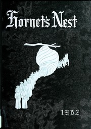 1962 Edition, Wilson Memorial High School - Hornets Nest Yearbook (Fishersville, VA)