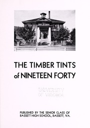 Page 7, 1940 Edition, John D Bassett High School - Timber Tints Yearbook (Bassett, VA) online yearbook collection