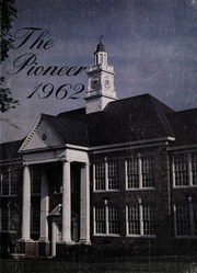 Lebanon High School - Pioneer Yearbook (Lebanon, VA) online yearbook collection, 1962 Edition, Page 1