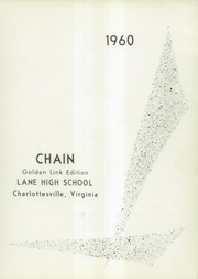 Page 7, 1960 Edition, Lane High School - Chain Yearbook (Charlottesville, VA) online yearbook collection