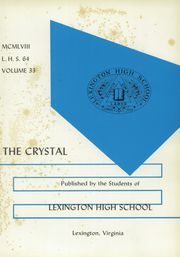Page 5, 1958 Edition, Lexington High School - Crystal Yearbook (Lexington, VA) online yearbook collection