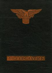 1947 Edition, Hargrave Military Academy - Cadence Yearbook (Chatham, VA)