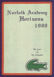1980 Edition, Norfolk Academy - Horizons Yearbook (Norfolk, VA)
