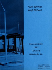 Page 3, 1973 Edition, Twin Springs High School - Mountain Echo Yearbook (Nickelsville, VA) online yearbook collection