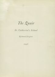 Page 5, 1946 Edition, St Catherines School - Quair Yearbook (Richmond, VA) online yearbook collection