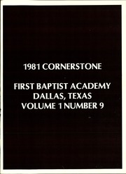 Page 5, 1981 Edition, First Baptist Academy - Cornerstone Yearbook (Dallas, TX) online yearbook collection
