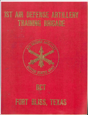 Page 1, 1977 Edition, US Army Air Defense Training - Yearbook (Fort Bliss, TX) online yearbook collection