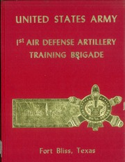 Page 1, 1985 Edition, US Army Air Defense Training - Yearbook (Fort Bliss, TX) online yearbook collection