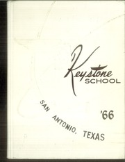 1966 Edition, Keystone School - Yearbook (San Antonio, TX)