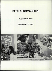 Page 7, 1970 Edition, Austin College - Chromascope Yearbook (Sherman, TX) online yearbook collection