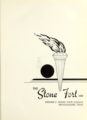 Page 5, 1959 Edition, Stephen F Austin State University - Stone Fort Yearbook (Nacogdoches, TX) online yearbook collection