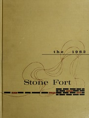 Page 1, 1962 Edition, Stephen F Austin State University - Stone Fort Yearbook (Nacogdoches, TX) online yearbook collection