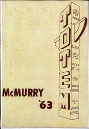 1963 Edition, McMurry University - Totem Yearbook (Abilene, TX)