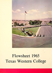 Page 6, 1965 Edition, University of Texas at El Paso - Flowsheet Yearbook (El Paso, TX) online yearbook collection