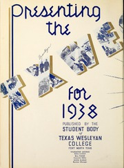 Page 8, 1938 Edition, Texas Wesleyan University - Txweco Yearbook (Fort Worth, TX) online yearbook collection