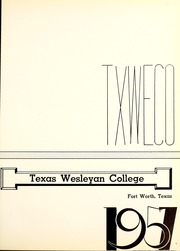 Page 5, 1957 Edition, Texas Wesleyan University - Txweco Yearbook (Fort Worth, TX) online yearbook collection