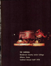 Page 7, 1970 Edition, Henderson County Community College - Cardinal Yearbook (Athens, TX) online yearbook collection
