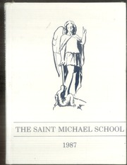 Page 1, 1987 Edition, St Michael School - Yearbook (Dallas, TX) online yearbook collection