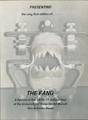 Page 5, 1977 Edition, University of Texas Dental Branch - Fang Yearbook (San Antonio, TX) online yearbook collection