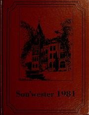 1981 Edition, Southwestern University - Souwester Yearbook (Georgetown, TX)
