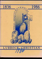 1986 Edition, Lubbock Christian University - El Explorador Yearbook (Lubbock, TX)