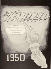 Page 9, 1950 Edition, International Bible College - Torchbearer Yearbook (San Antonio, TX) online yearbook collection
