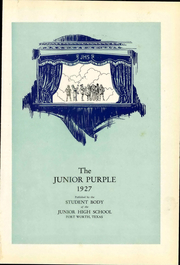 Page 7, 1927 Edition, Fort Worth Junior High School - Purple Yearbook (Fort Worth, TX) online yearbook collection