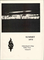 Page 5, 1975 Edition, Dallas Baptist University - Summit Yearbook (Dallas, TX) online yearbook collection