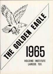 Page 7, 1965 Edition, Holding Institute - Golden Eagle Yearbook (Laredo, TX) online yearbook collection