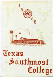 Page 1, 1968 Edition, Texas Southmost College - Scorpio Yearbook (Brownsville, TX) online yearbook collection