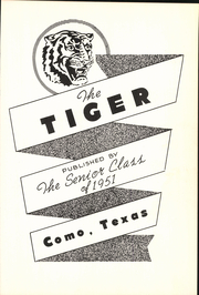 Page 7, 1951 Edition, Como High School - Tiger Yearbook (Como, TX) online yearbook collection
