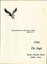 Page 5, 1966 Edition, Berean Christian School - Eagle Yearbook (Dallas, TX) online yearbook collection
