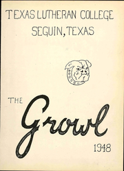 Page 5, 1948 Edition, Texas Lutheran University - Growl Yearbook (Seguin, TX) online yearbook collection
