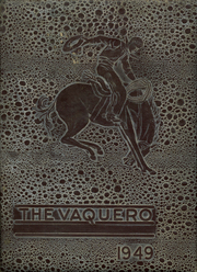1949 Edition, Sierra Blanca High School - Vaquero Yearbook (Sierra Blanca, TX)