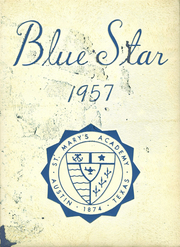 1957 Edition, St Marys Academy - Blue Star Yearbook (Austin, TX)