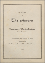Page 5, 1955 Edition, Incarnate Word Academy - Aurora Yearbook (Corpus Christi, TX) online yearbook collection