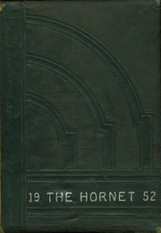 1952 Edition, Pickton High School - Hornet Yearbook (Pickton, TX)