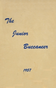 1957 Edition, Pine Tree Junior High School - Junior Buccaneer Yearbook (Longview, TX)