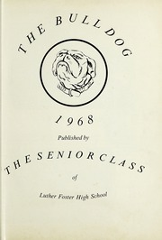 Page 5, 1968 Edition, Luther Foster High School - Bulldog Yearbook (Blackstone, VA) online yearbook collection