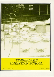 Page 5, 1979 Edition, Timberlake Christian High School - Tekoa Yearbook (Forest, VA) online yearbook collection