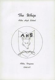 Page 7, 1947 Edition, Aldie High School - Whip Yearbook (Aldie, VA) online yearbook collection