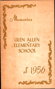 Page 1, 1956 Edition, Glen Allen Elementary School - Memories Yearbook (Glen Allen, VA) online yearbook collection