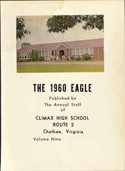 Page 7, 1960 Edition, Climax High School - Eagle Yearbook (Chatham, VA) online yearbook collection