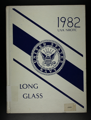 1982 Edition, University of Virginia Naval ROTC - Long Glass Yearbook (Charlottesville, VA)