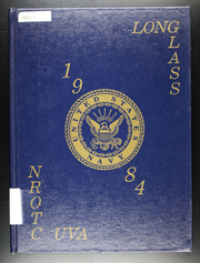 1984 Edition, University of Virginia Naval ROTC - Long Glass Yearbook (Charlottesville, VA)