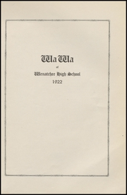Page 7, 1922 Edition, Wenatchee High School - Wa Wa Yearbook (Wenatchee, WA) online yearbook collection